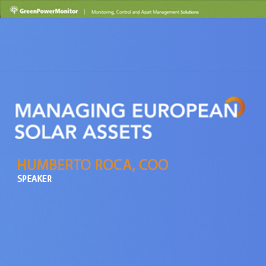 GreenPowerMonitor attends Managing European Solar Assets with Humberto Roca - imagen destacada
